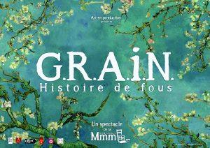 G.R.A.I.N - Cie Mmm... @ Saint Joseph (97) - CC Lucet Langenier | Saint-Pierre | Réunion